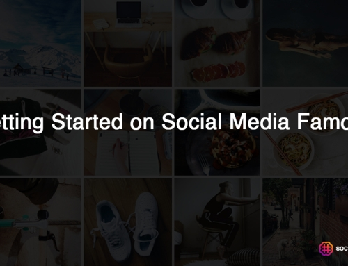 Getting Started on Social Media Famous